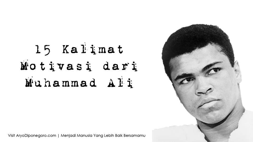 15 Kalimat Motivasi Dari Muhammad Ali