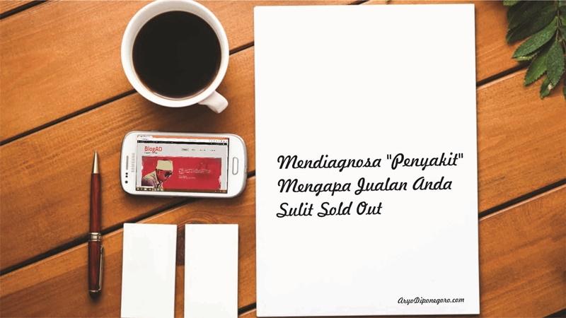 Mendiagnosa Penyakit Mengapa Jualan Anda Sulit Sold Out