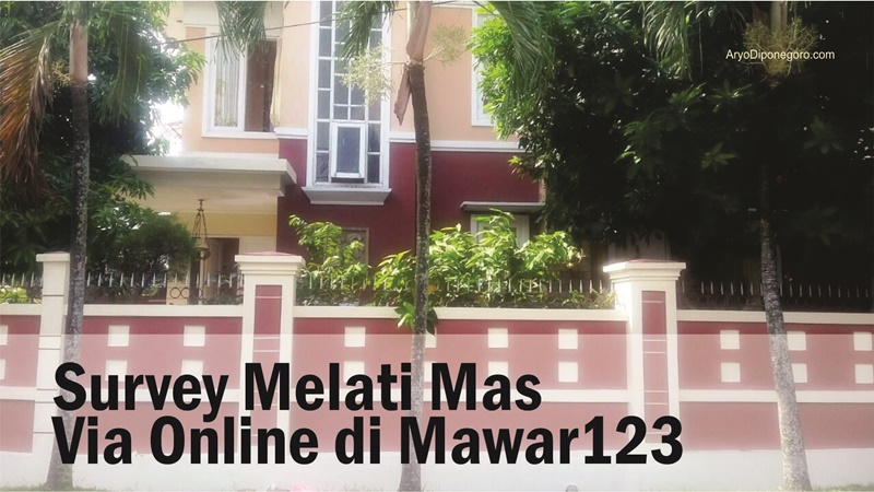 Survey Melati Mas Via Online di Mawar123