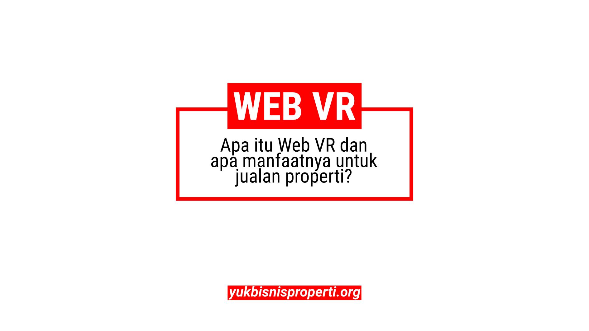 Mau Tau Tentang Web VR? Simak Video Ini